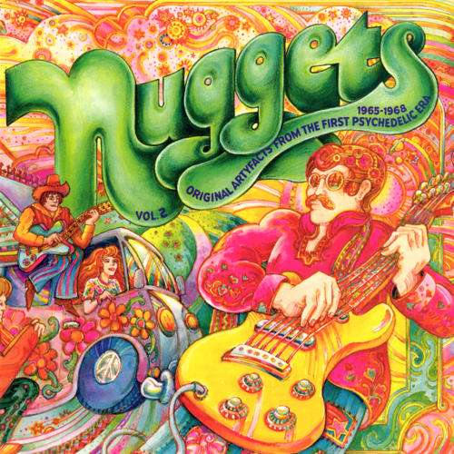 Nuggets Original Artyfacts From The First Psychedelic Era