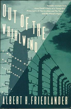 Out of the Whirlwind: A Reader of Holocaust Literature, Friedlander, Albert H. (editor); Landau, Jacob (illustrator)