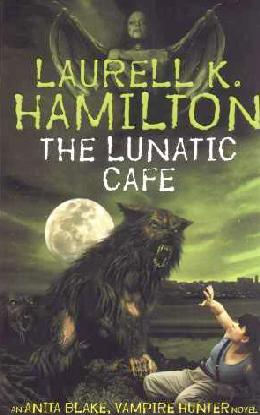Anita Blake Vampire hunter Book 4 (The Lunatic Cafe)