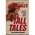 Jerry Hall's Tall Tales Illustrated with Exclusive Photographs book cover