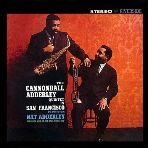 "Afficher ""The Cannonball Adderley Quintet in San Francisco"""