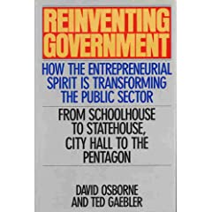 Reinventing Government by Ted Gaebler and David Osborne