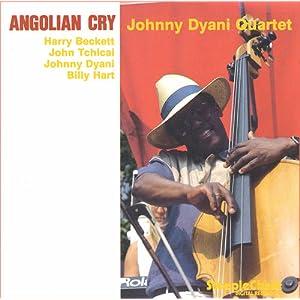 Johnny Dyani - 癮 - 时光忽快忽慢,我们边笑边哭!
