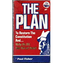 The Plan: To Restore a Constitution as well as Help Us All Get Out of Debt