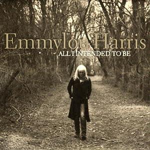 Emmylou Harris - 癮 - 时光忽快忽慢,我们边笑边哭!
