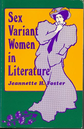 Sex Variant Women in Literature, Foster, Jeannette Howard