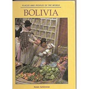 Bolivia (Places and Peoples of the World)