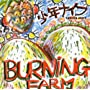 Burning Farm ~ Shonen Knife