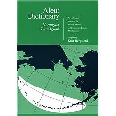 Aleut Dictionary: Unangam Tundguaii