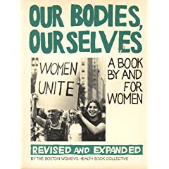 Our Bodies, Ourselves: A Book by and for Women (Touchstone Books)