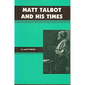 Matt Talbot and His Times