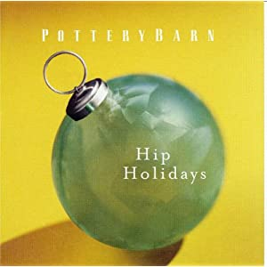 Ella Fitzgerald - Pottery Barn - Hip Holidays Volume III