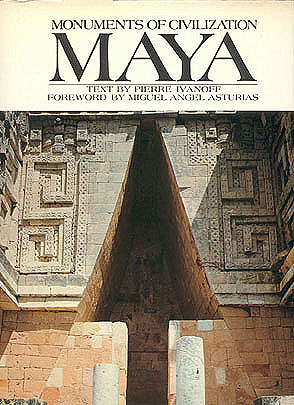 Maya (Monuments of Civilization series), Ivanoff, Pierre