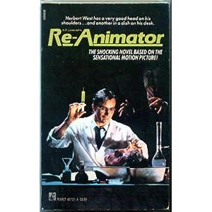 H.P. Lovecraft's Re-Animator  A Novel