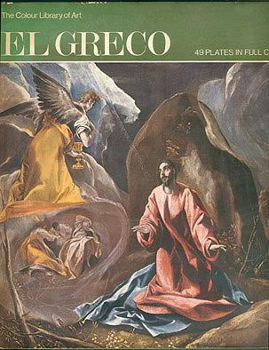 El Greco (The Colour Library of Art), Troutman, Philip