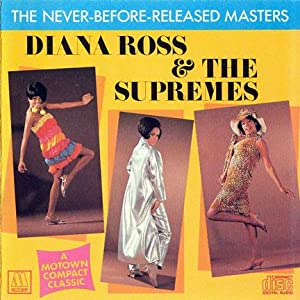 Supremes - The Never Before Released Masters