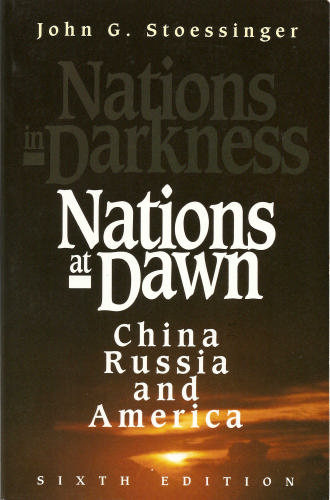 Nations at Dawn: China, Russia, and America