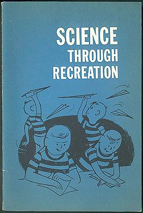 Science through Recreation , Goodrich, Warren
