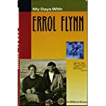 My Days With Errol Flynn: The Autobiography of Stuntman Buster Wiles book cover