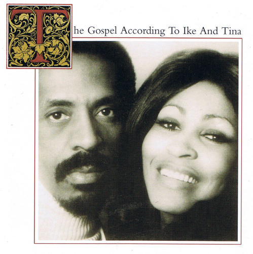 Gospel According to Ike & Tina