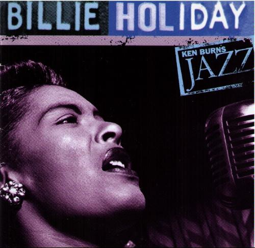 Billie Holiday - Ken Burns Jazz: Billie Holiday