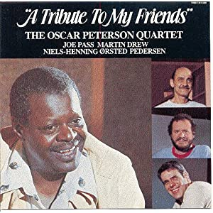 "Featured recording ""Oscar Peterson A Tribute to My Friends"""