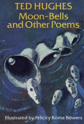 Ted Hughes Moon Bells And Other Poems BOOK