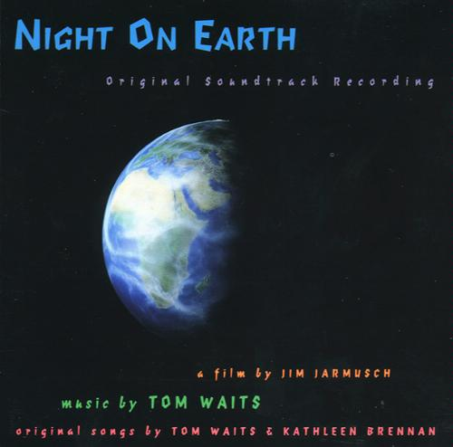 Night On Earth: Original Soundtrack Recording