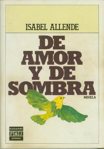 de amor y de sombra. De Amor y De Sombra, a novel by Isabel Allende