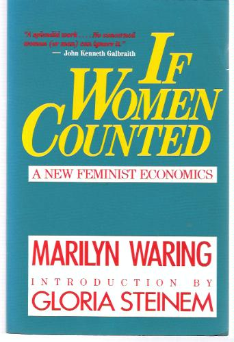 If Women Counted: A New Feminist Economics