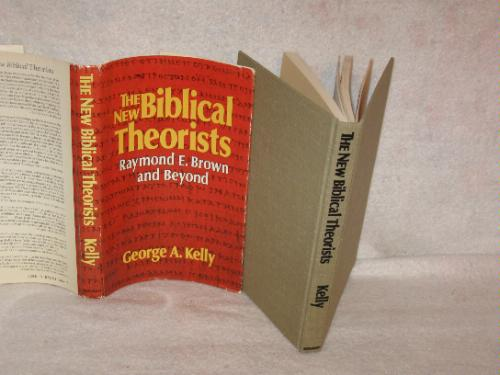 The New Biblical Theorists: Raymond E. Brown and Beyond