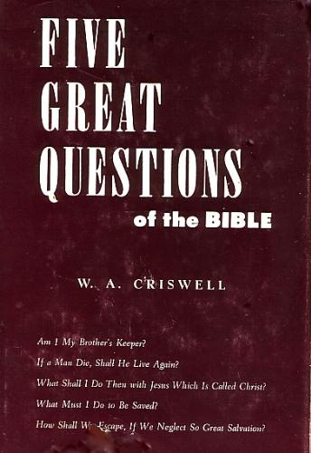 Five Great Questions of the Bible