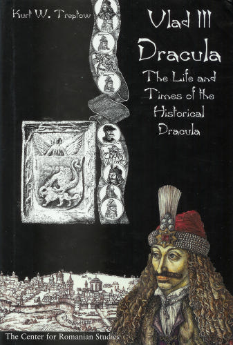 an analysis of kurt w treptows dracula essays on the life and times of vlad tepes