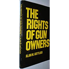 THE RIGHTS OF GUN OWNERS