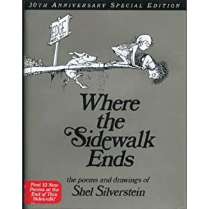 Where the Sidewalk Ends 30th Anniversary Edition (rpkg): Poems and Drawings