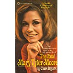 The Real Mary Tyler Moore book cover
