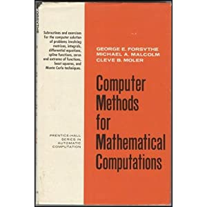 Computer Methods for Mathematical Computations (Prentice-Hall series in automatic computation)
