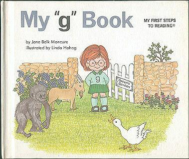 My g Book (My First Steps to Reading), Moncure, Jane Belk; Hohag, Linda (illustrator)