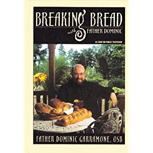 Breaking Bread With Father Dominic