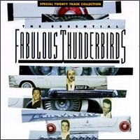 The Essential Fabulous Thunderbirds Collection