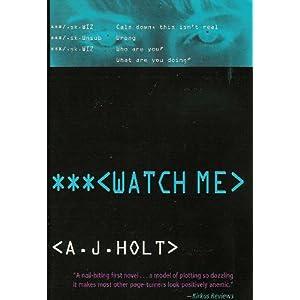 Watch Me - A J Holt