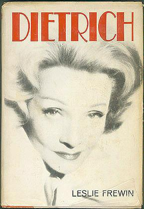 Dietrich: The Story of a Star , Frewin, Leslie