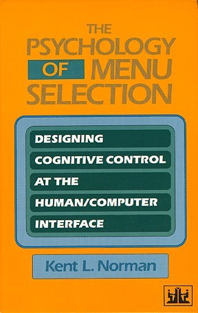 The Psychology of Menu Selection