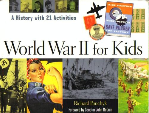 World war ii for kids a history with 21 activities for kids series