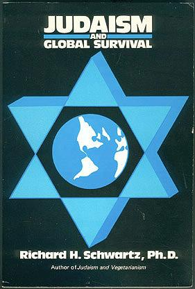 Judaism and Global Survival, Schwartz, Richard H.