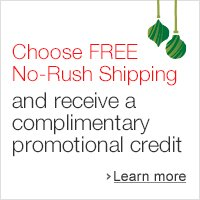 FREE No-Rush Shipping