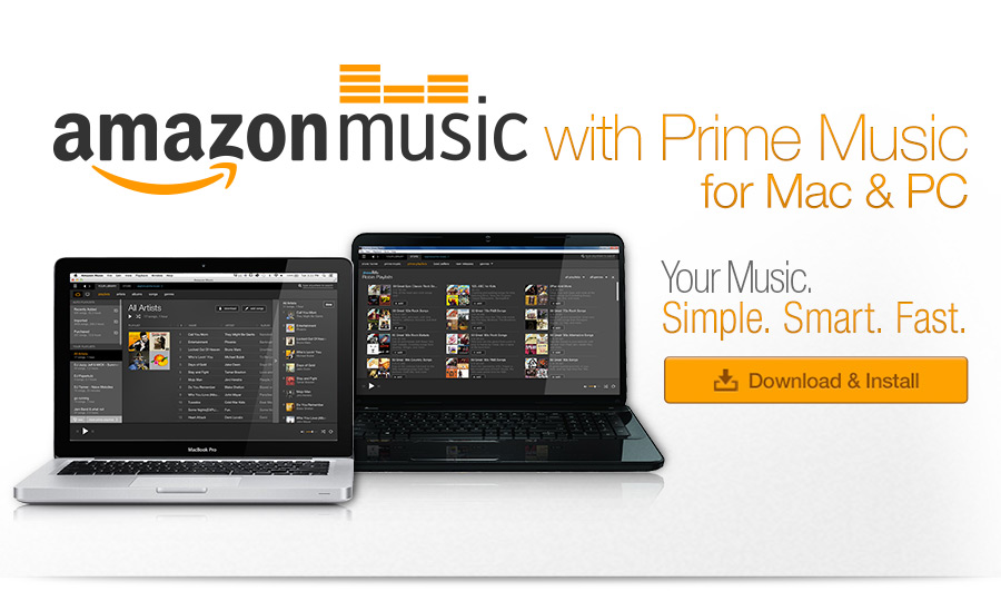Amazon Music for PC. Your music. Simple. Smart. Fast.