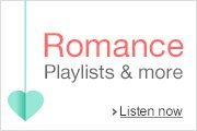 Romance Playlists and More