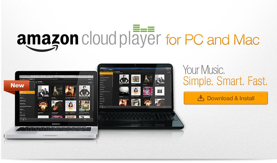 Amazon Cloud Player for PC. Your music. Simple. Smart. Fast.