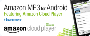 Amazon MP3 for Android, featuring Cloud Player